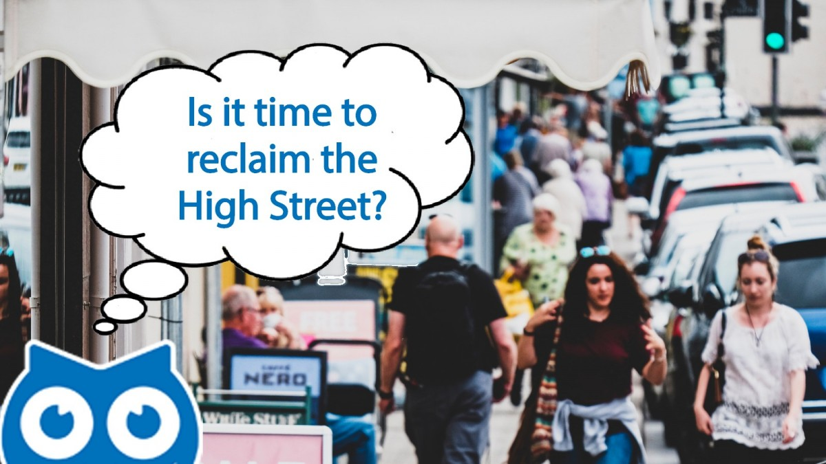 Time to Reclaim our High Streets
