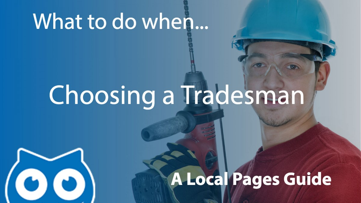 How to Choose a Tradesman